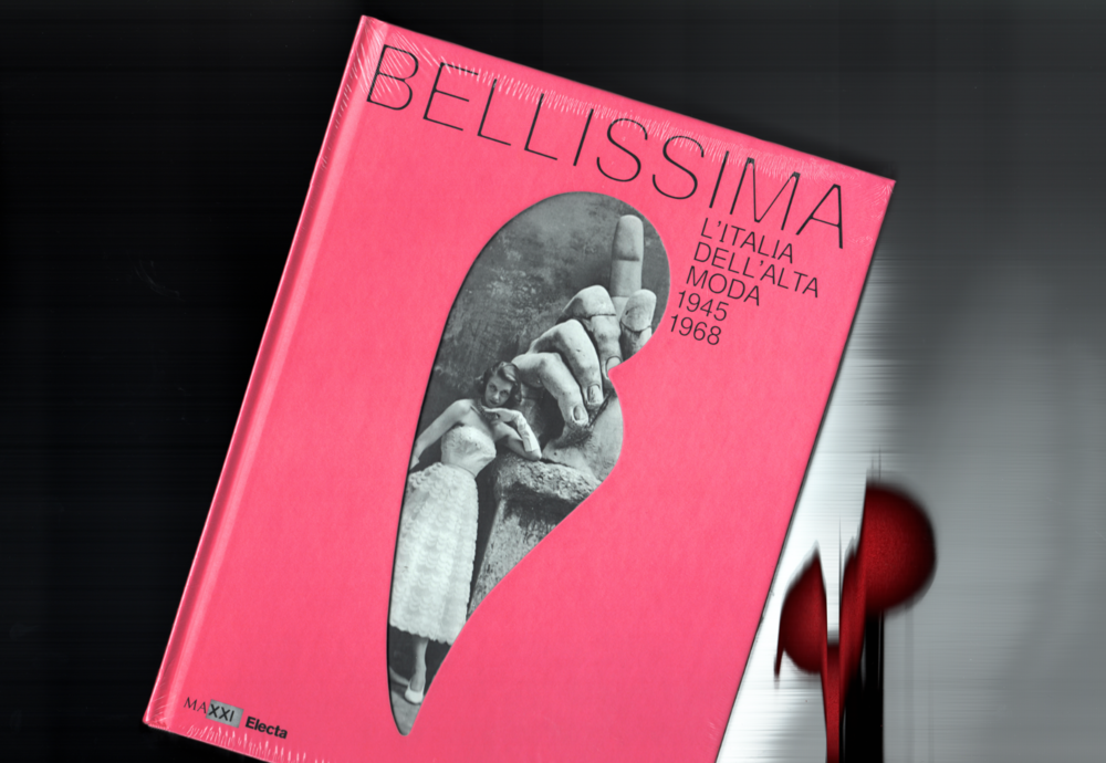 Bellissima. Italy and high fashion 1945-1968. Image of the exhibition and book design