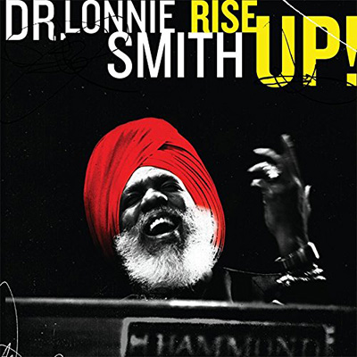 Dr Lonnie Smith - Rise Up!   James played percussion and congas on the legendary hammond B3 mystic's 2009 release.