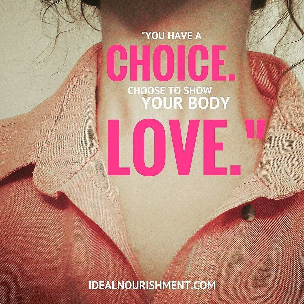 Choose to Show Your Body Love