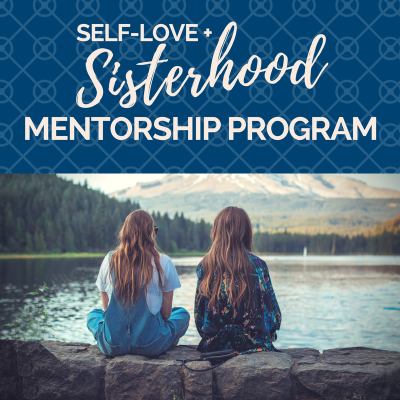 Self-Love Sisterhood Mentorship