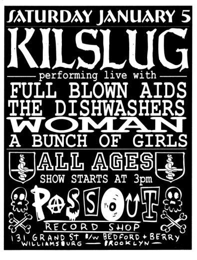 Kilslug / Full Blown AIDS / The Dishwashers / WOMAN / A Bunch Of Girls