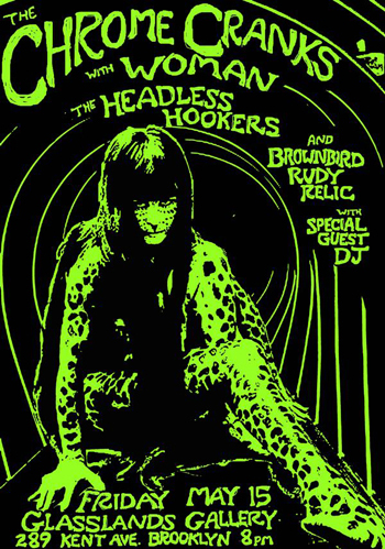 THE CHROME CRANKS / WOMAN / Headless Hookers / Brownbird Rudy Relic / Dj Siobahn Duffy