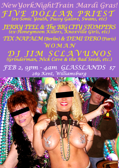 New York Night Train presents: Five Dollar Priest / Jerry Teel & The Big City Stompers / Napalm-Dero-Malat / WOMAN / DJ Jim Sclavunos