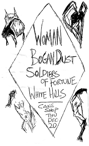 WOMAN / Bogan Dust / Soldiers Of Fortune / White Hills