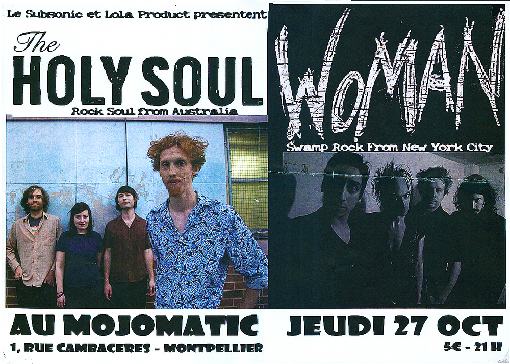 THE HOLY SOUL WOMAN NYC M.O.T.O. LE MOJOMATIC MONTPELLIER FRANCE
