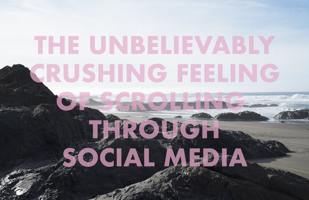 THEUNEBLIEVABLYCRUSHINGFEELINGOFSCROLLINGTHROUGHSOCIALMEDIA , 2018  Ten Mile Beach, Fort Bragg, CA