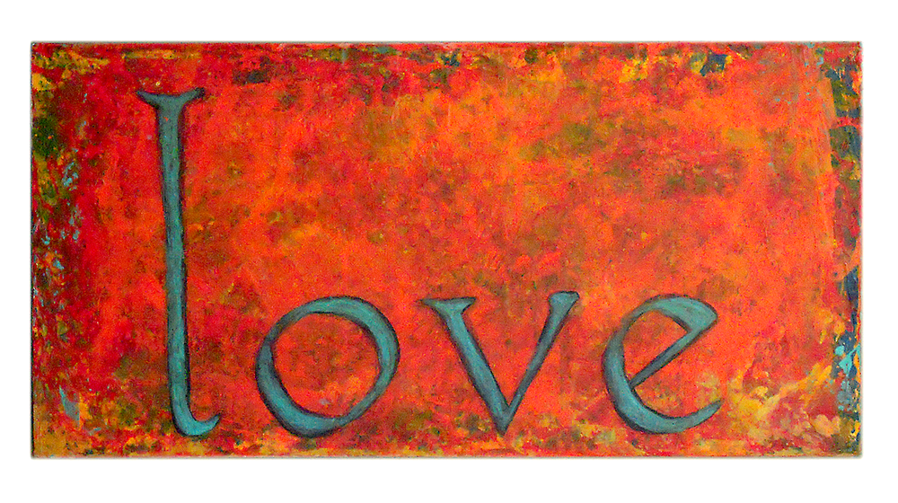 love  6x12  acrylic on wood