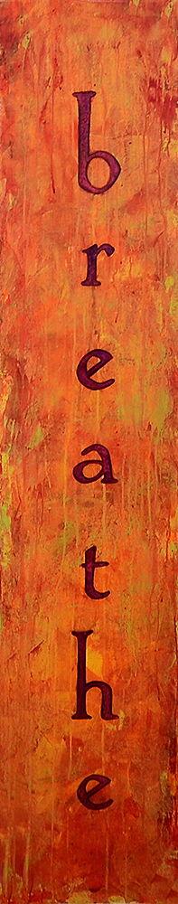 breathe  72x12  acrylic on canvas