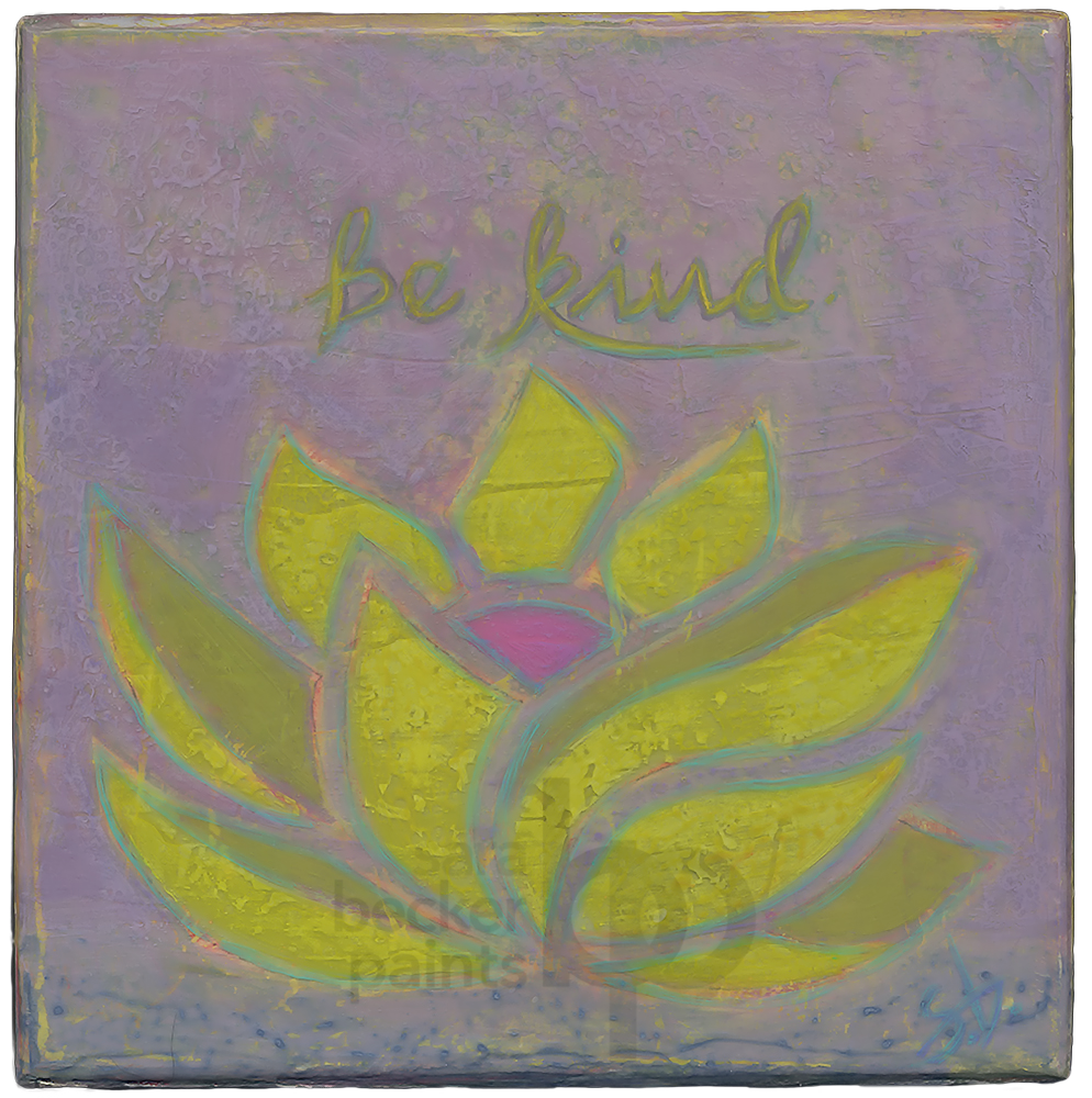 be kind {v9} 8x8  acrylic on wood [9]