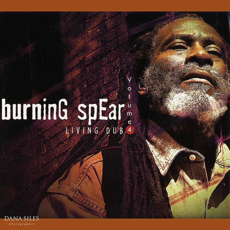 Burning Spear: Living Dub Volume 4