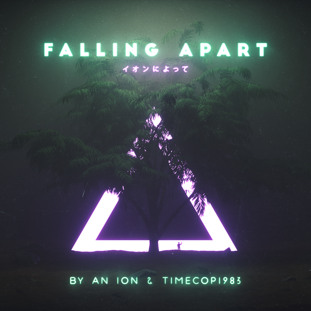 By An Ion and Timecop1983 - Falling Apart Cover.png