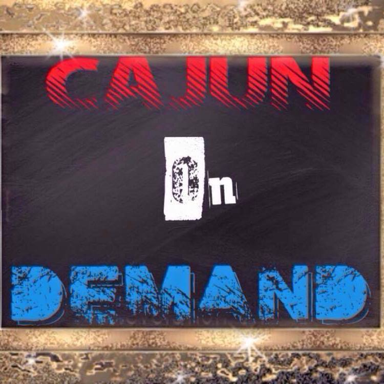 CAJUN ON DEMAND.jpg