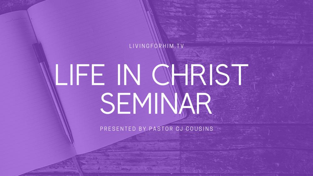 Life in Christ Seminar.png