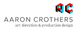 aaron crothers art director / production designer