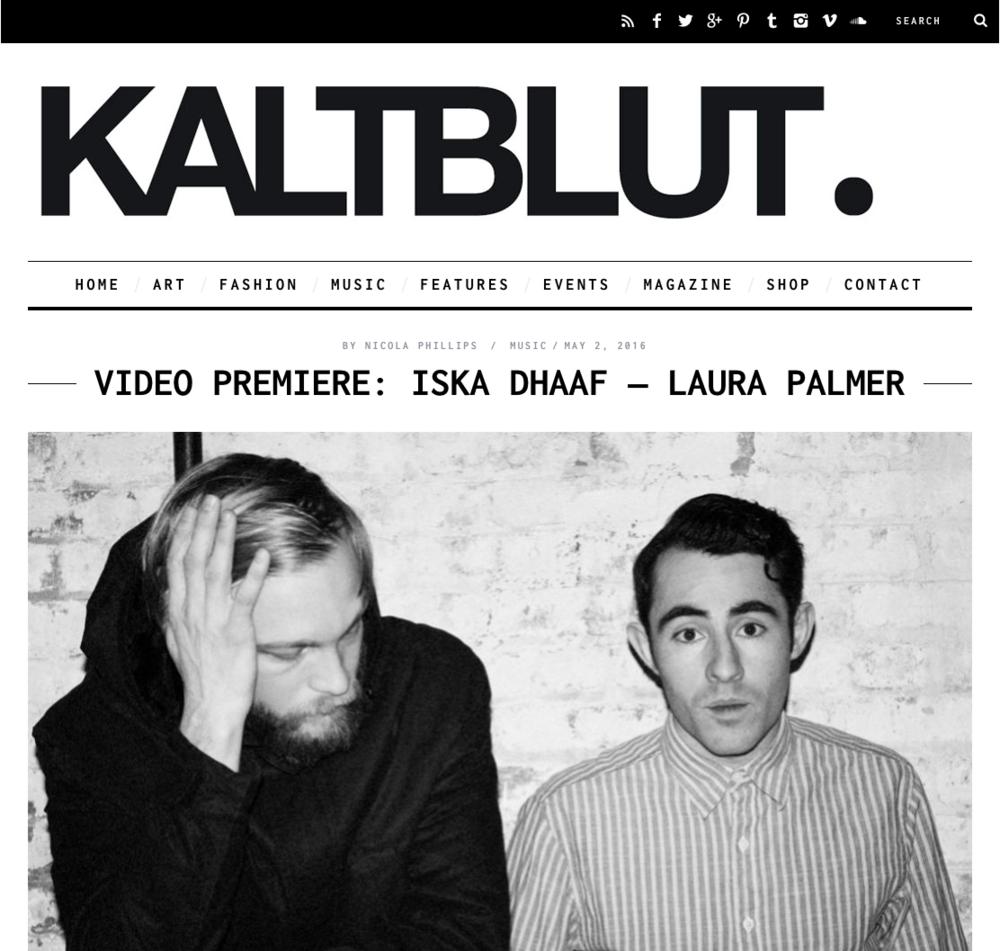 Video-Premiere-Iska Dhaaf-Laura-Palmer-KALTBLUT-Magazine.png