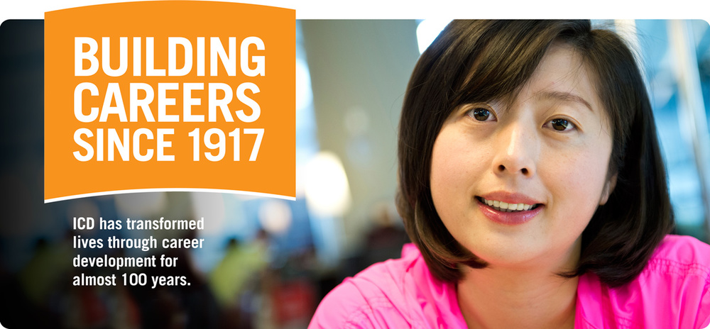 "A woman in a pink shirt is sitting down smiling at the camera. Top Text Reads: ""Building Careers Since 1917."" Bottom Text Reads: ""ICD has transformed lives though career development for almost 100 years."""