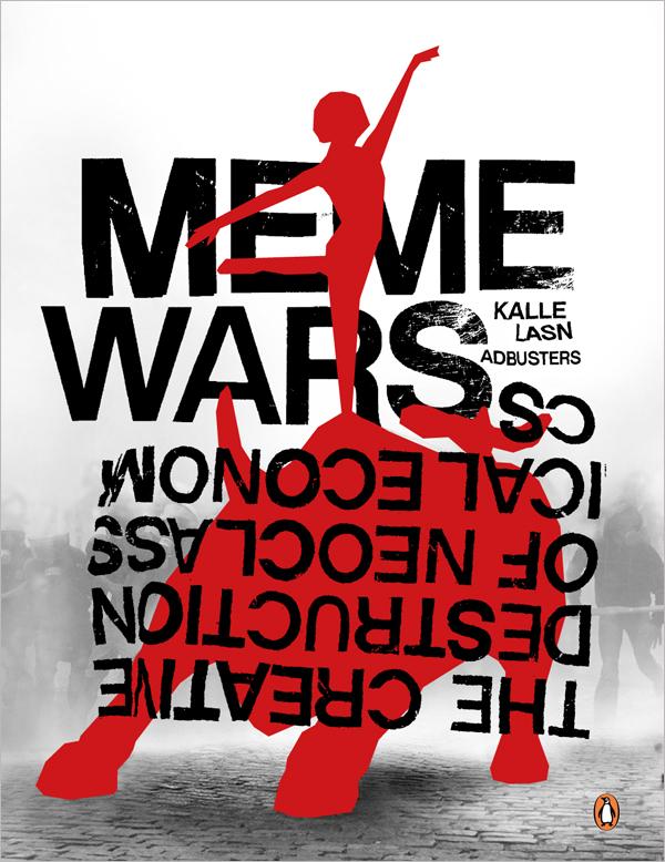 Capa de Meme Wars (A Guerra dos Memes), livro de economia e artes visuais lançado pela AdBusters.
