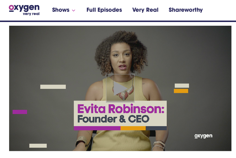 OXYGEN CHANNEL:: 'In Progress' Evita Robinson          February 2016