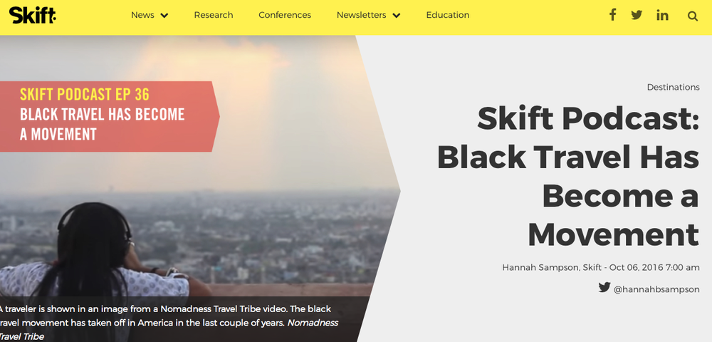 SKIFT PODCAST: Black Travel Has Become A Movement                                                                                  October 2016