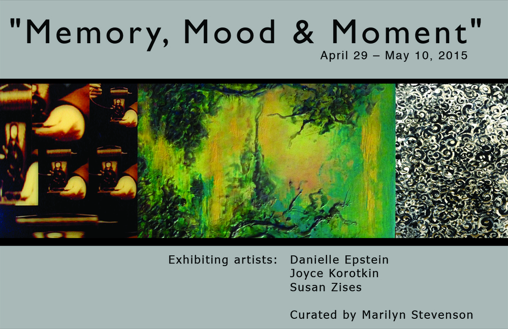 "Studio 26 East Village Gallery""Memory, Mood & Moment"" May 2015"