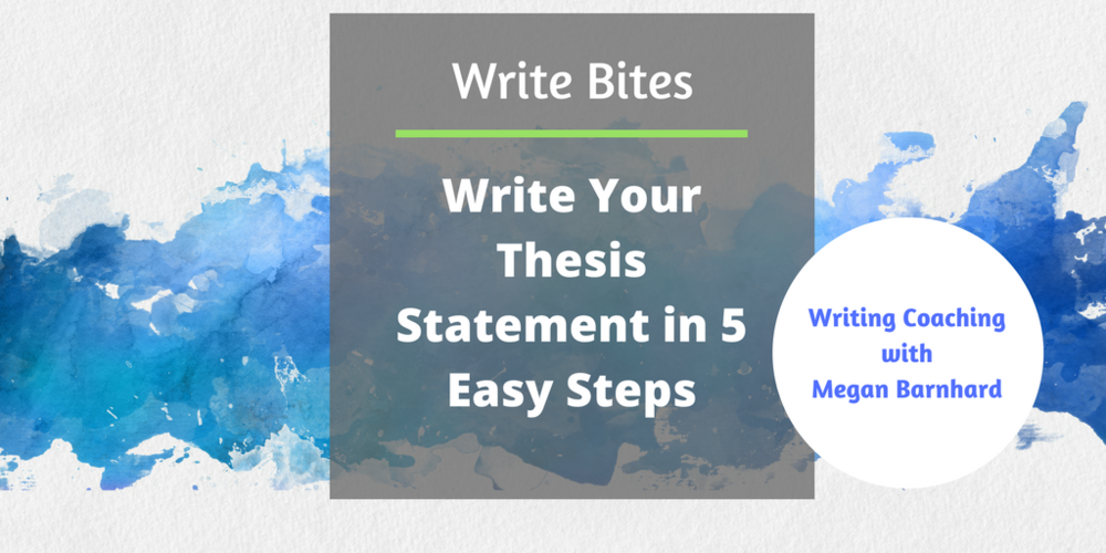 easy steps to write a thesis statement