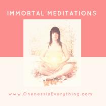 Immortal Meditation