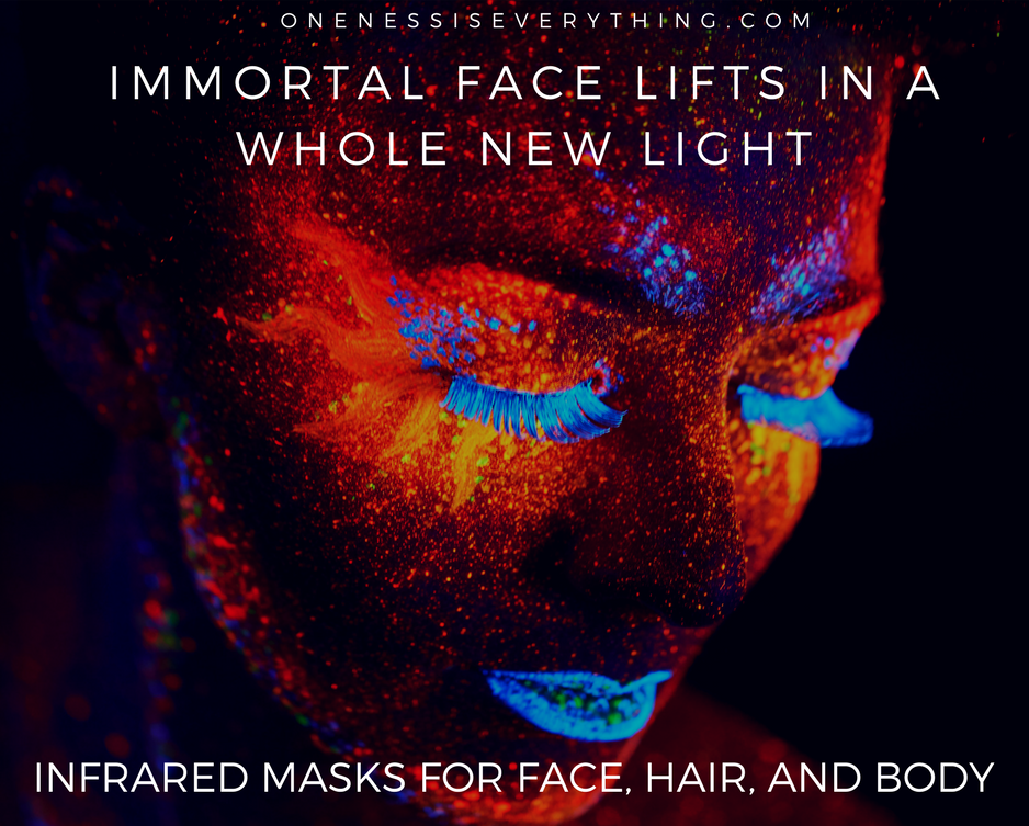 Immortal Face Lifts Infrared