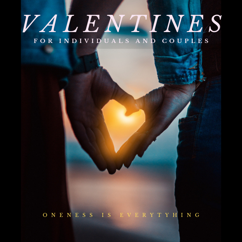 Valentine Packages at Oneness Is Everything