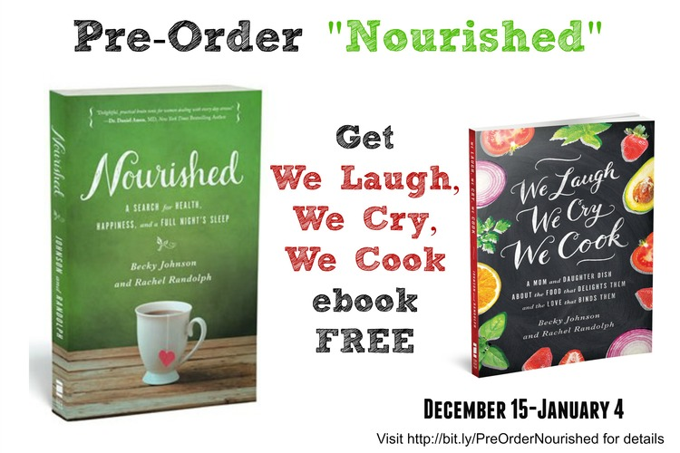 Pre order nourished get we laugh we cry we cook free the my mom becky johnson and i have some exciting news our publisher zondervan is generously offering a fabulous two fer deal if you somehow missed out on fandeluxe Image collections