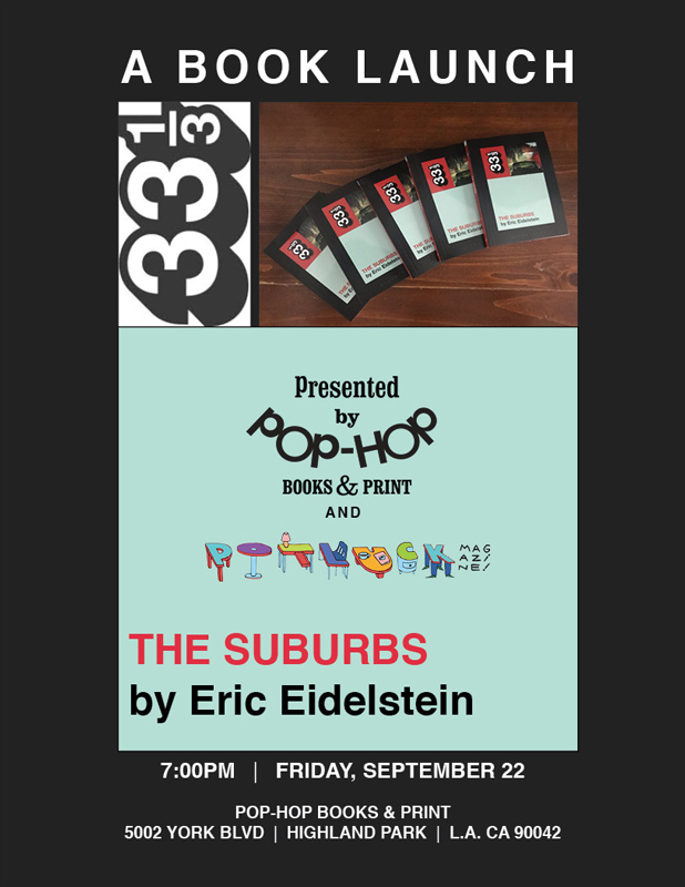 THE SUBURBS by ERIC EIDELSTEIN: A BOOK LAUNCH - 09/22/2017