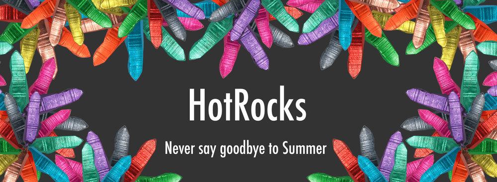 HotRocks Is Here.jpg