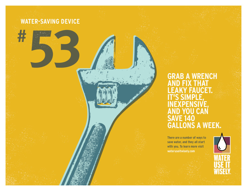 Grab a wrench and fix that leaky faucet. It's simple, inexpensive, and you can save 140 gallons a week.