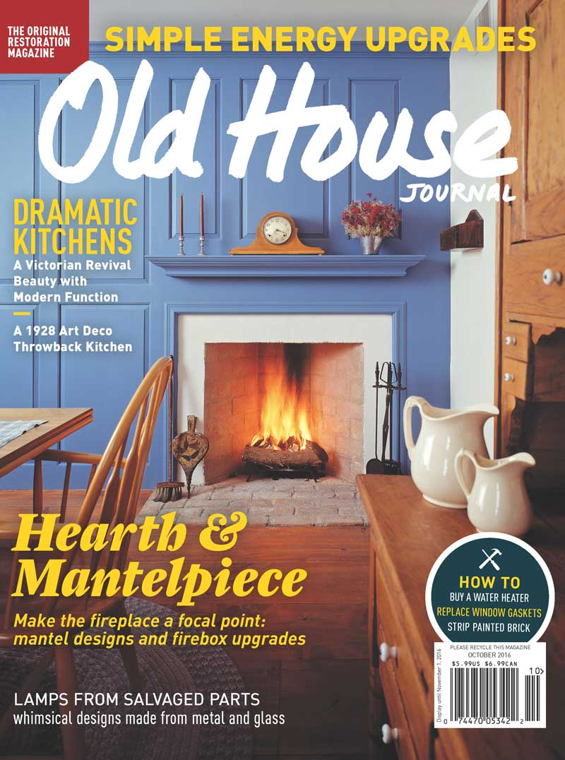 Photo Credit:  Old House Journal  - The cover of the October 2016 issue of the Old House Journal
