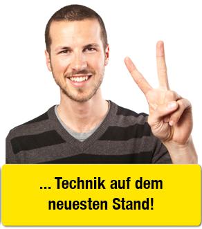 TECHNIK: Beste Technik für beste Leistung Unsere Technik ist immer auf dem neuesten Stand, damit Ihre Technik immer auf dem neuesten Stand ist.