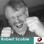 Podcast: Robert Scoble On The Age Of Context