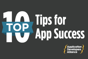 10 TIPS FOR APP SUCCESS    VIEW BEST PRACTICE GUIDE   ➔