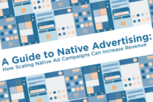 The  Guide to Scaling Native Ads  provides expert insight and best practices for maximizing revenue with native advertising.