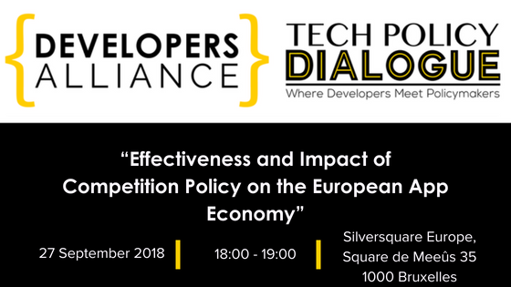 Join European developers, industry representatives and EU policy makers for an open discussion on the role of regulators in the marketplace, the future of mobile app technology, and the state of competition in Europe.   Participants will debate on how policy-makers can ensure that the European regulatory environment supports the digital sector and helps its players continue to prosper and provide consumers with the best services at the best conditions. The event will also be an occasion to learn and discuss the findings of the latest Developers Alliance's  EU Android users survey .  Seats are very limited and assigned on a first come, first served basis. Ensure your participation by registering below as soon as possible.