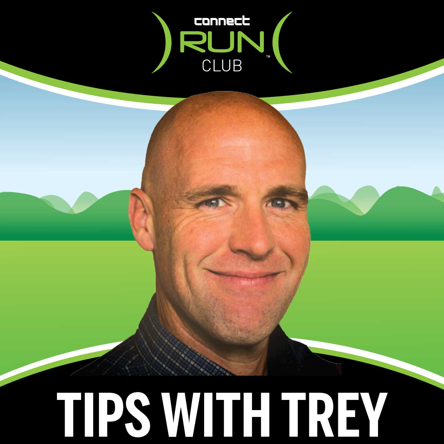 Tips With Trey:  Running Tips | Training Advice | Coaching - Connect Run Club