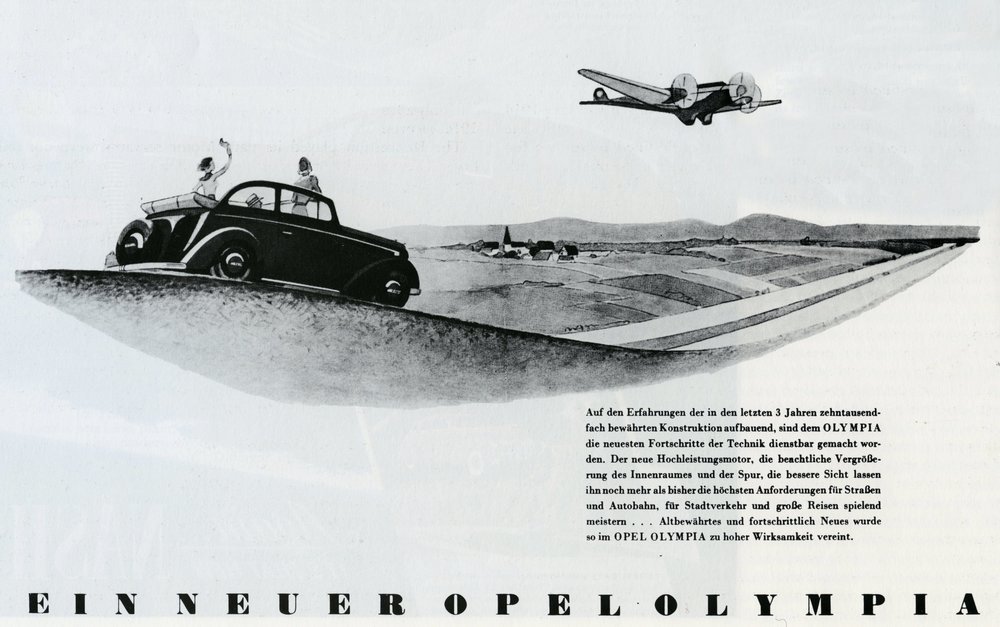 Late 1930s Opel advertising featured modern themes. Autobahns and Junkers-style trimotors