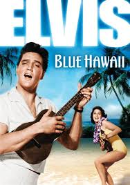 "Poster from the movie ""Blue Hawaii"" Starring Elvis Presley"