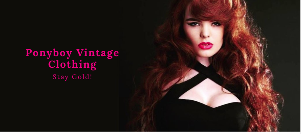 The first thing you see when you enter the Ponyboy Vintage site. Vavavoom!