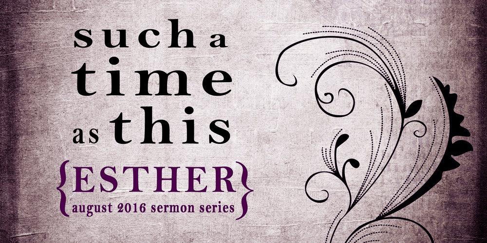 Summer 2016: Esther