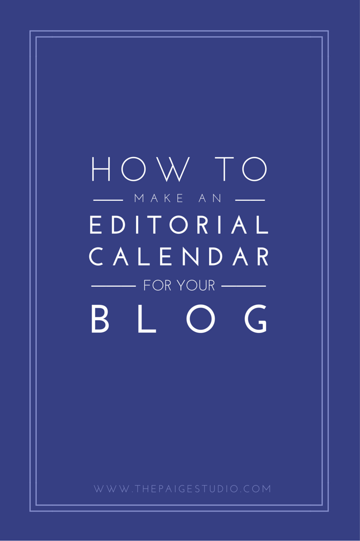 Must Read: How To Make An Editorial Calendar For Your Blog