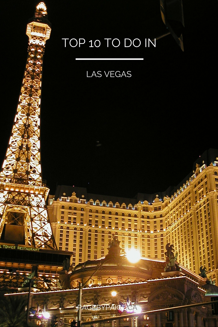 Top 10 To Do In Las Vegas