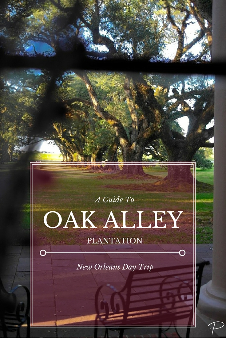 How To Spend A Day At Oak Alley Plantation