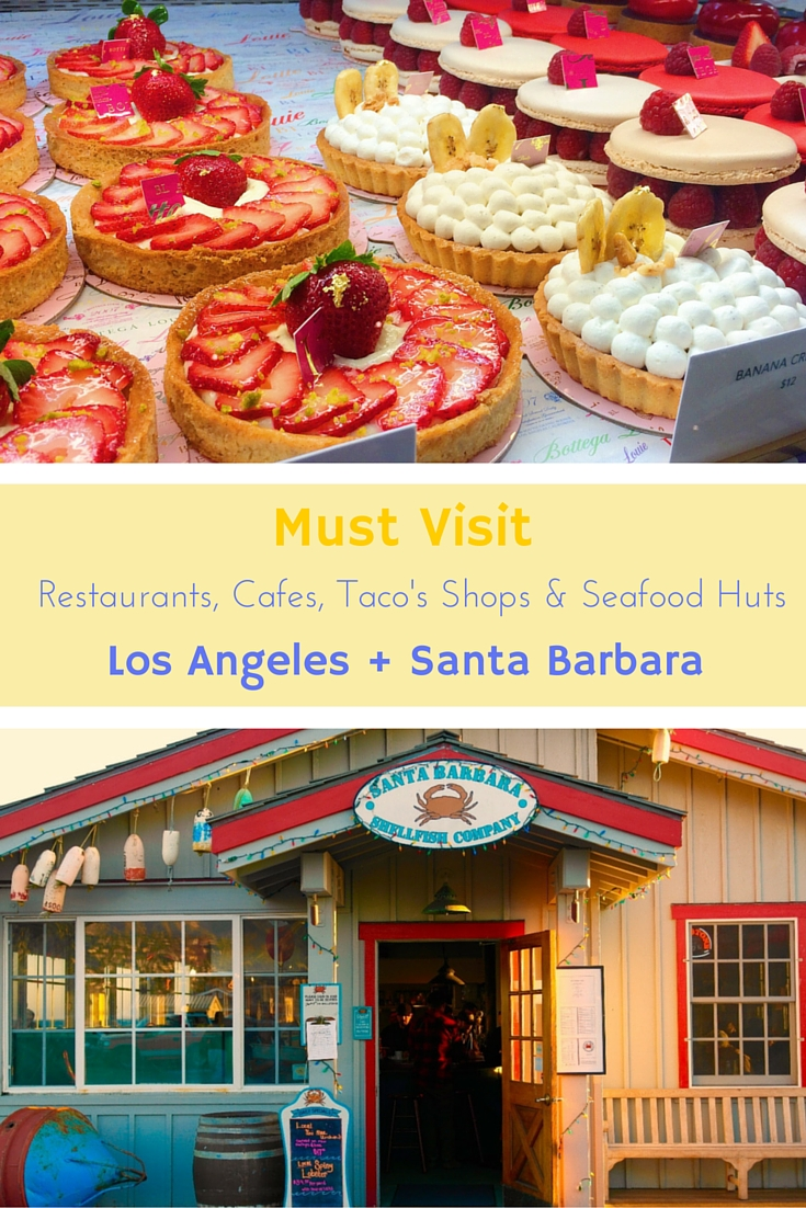 Cannot miss :: Where to eat in Los Angeles + Santa Barbara, California