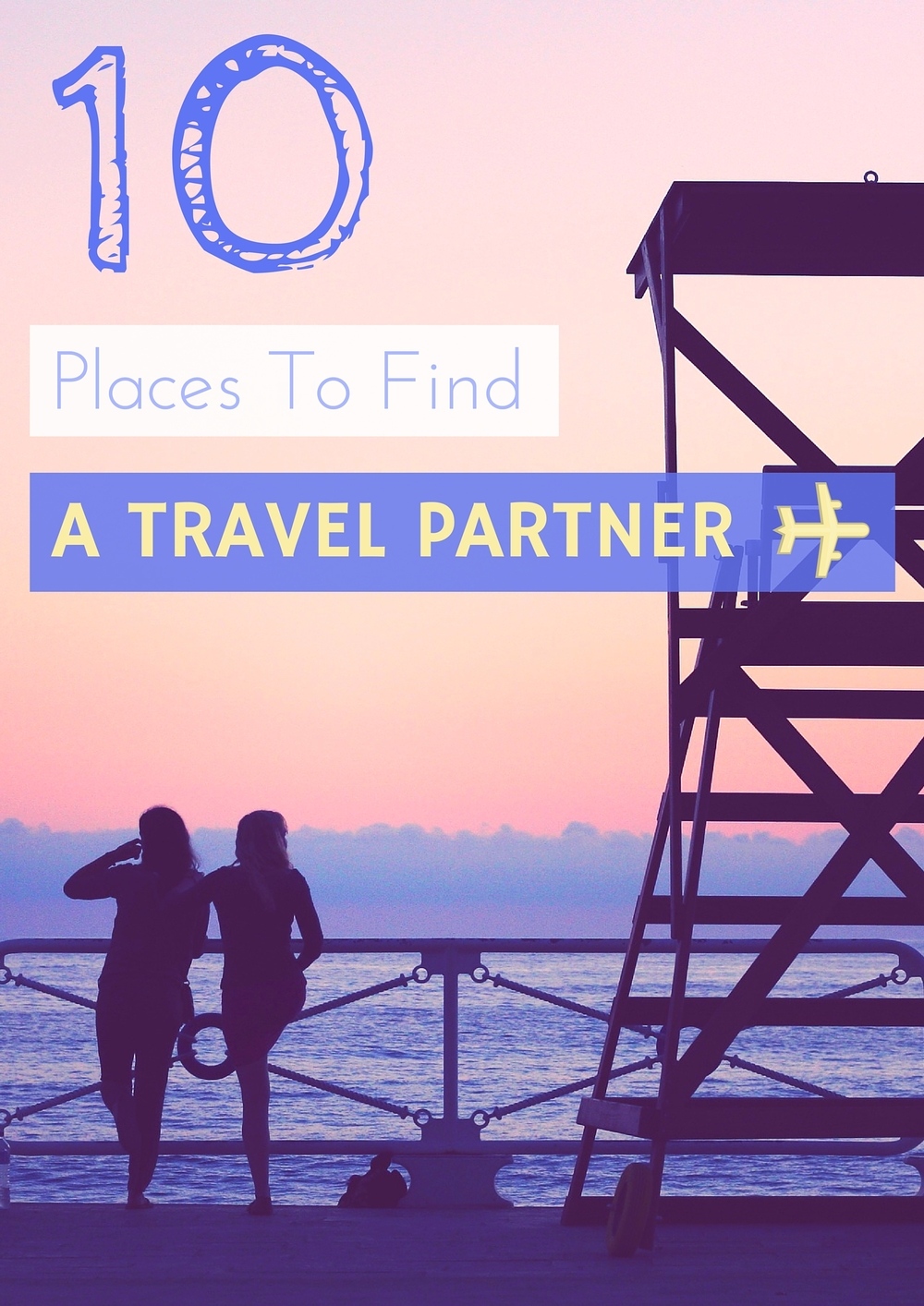 The best ways to find your basically-a-soul-mate travel buddy!