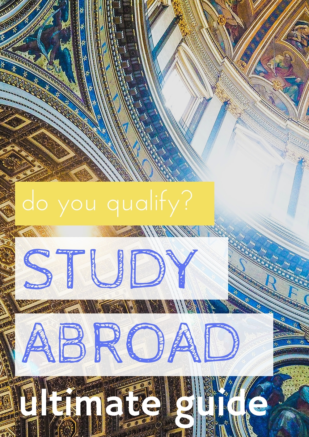 What exactly do I need in order to study abroad? What's required to apply?