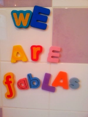 Oh, and I also rearranged my bathroom foam alphabet to make this very important statement. Didn't have enough letters to write 'Awesome' mind.